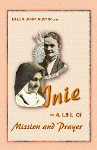 - Inie: a Life of Mission and Prayer