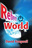 Reboot World, David Koepsell, 0595214169