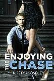 Enjoying the Chase