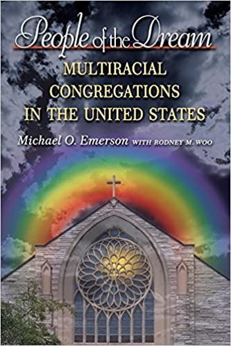 Book People of the Dream: Multiracial Congregations in the United States by Michael O. Emerson (2008-03-16)
