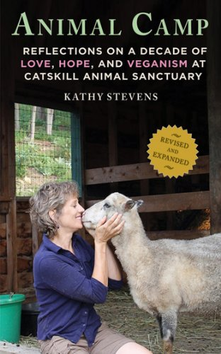 Animal Camp: Lessons in Love and Hope from Rescued Farm Animals by [Stevens, Kathy]