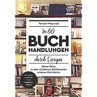 In 60 Buchhandlungen durch Europa: Meine Reise zu den schönsten Bücherorten unseres Kontinents