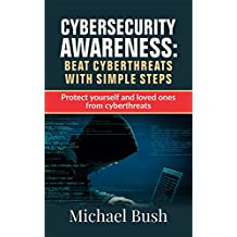 Cyber Security For Beginners: The Fundamentals to Beat Cyber Threats with simple steps: Simple Cyber Security Tips for Parents (English Edition)