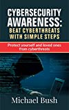 Read Cyber Security For Beginners: The Fundamentals to Beat Cyber Threats with simple steps: Simple Cyber Security Tips for Parents Kindle Editon