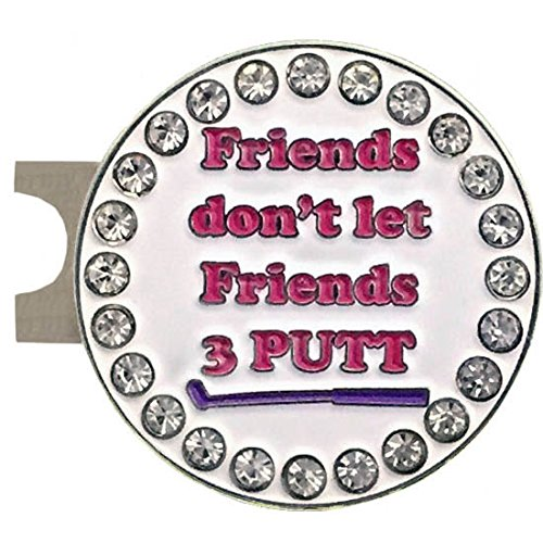 Giggle Golf Bling Friends Don't let Friends 3 Putt Golf Ball Marker with A Standard Hat Clip ()