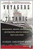 Voyagers of the Titanic, Richard Davenport-Hines, 0062107054