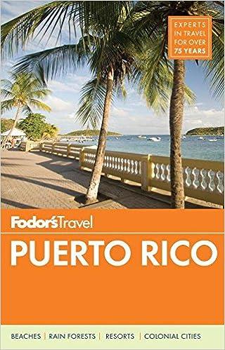 Fodor's Puerto Rico (Full-color Travel Guide): Fodor's