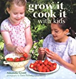 GROW IT COOK IT WITH KIDS