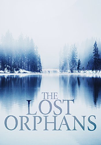 The Lost Orphans: A Riveting Mystery Book 0- The Beginning