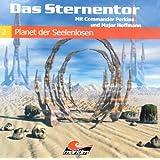Das Sternentor 02 - Planet der Seelenlosen