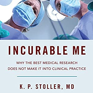 Incurable Me Audiobook