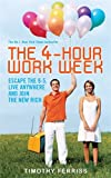 img - for The 4-hour Workweek: Escape the 9-5, Live Anywhere and Join the New Rich book / textbook / text book