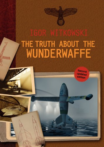 The Truth About The Wunderwaffe