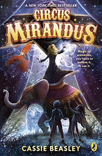 Circus mirandus kindle edition by cassie beasley children kindle circus mirandus by beasley cassie fandeluxe Images