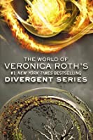 The World Of Veronica Roth's Divergent Series 0062234919 Book Cover