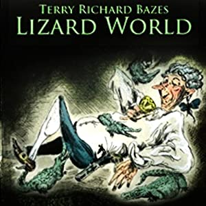 Lizard World Audiobook
