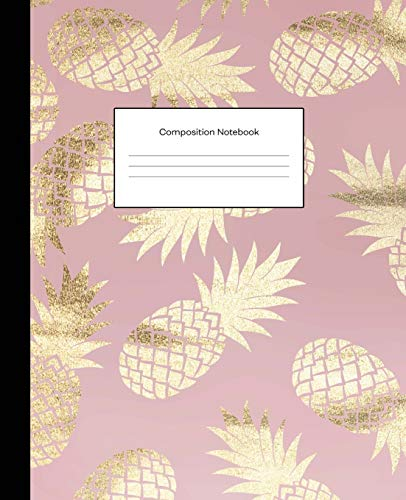 Composition Notebooks: Pink Gold Pineapples Wide