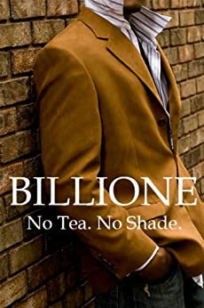 No Tea. No Shade. - Kindle edition by V. Billione Frē ...