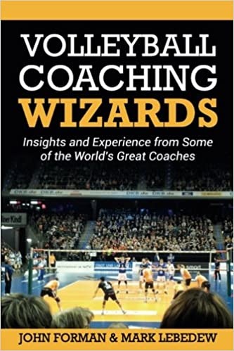 e4c9d1d233f39 Volleyball Coaching Wizards: Insights and Experience from Some of ...