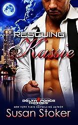 Rescuing Kassie (Delta Force Heroes Book 5)