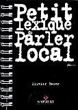 Petit Lexique du Parler Local