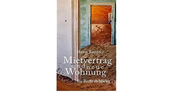 Mietvertrag Und Neue Wohnung. Ihr Recht Als Mieter: 9783746769912:  Amazon.com: Books