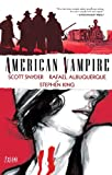 Front cover for the book American Vampire Vol. 1 by Scott Snyder