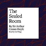 The Sealed Room | Arthur Conan Doyle