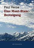 Eine Mont-Blanc-Besteigung (German Edition)