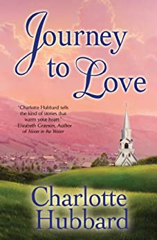 Journey to Love (Angels of Mercy Book 2) by [Hubbard, Charlotte]