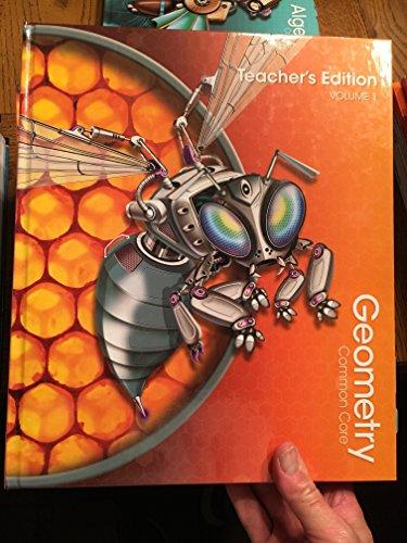 Geometry, Common Core, Teacher's Edition, Volume 1