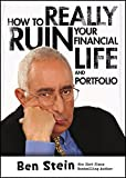 How To Really Ruin Your Financial Life and Portfolio