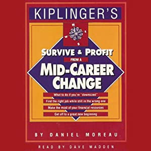 Survive and Profit from a Mid-Career Change Audiobook