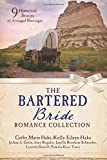 #6: The Bartered Bride Romance Collection: 9 Historical Stories of Arranged Marriages
