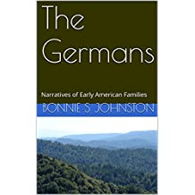 The Germans: Narratives of Early American Families