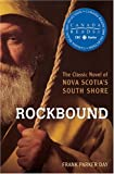 Rockbound: Written by Frank Parker Day, 1989 Edition, (2nd Revised Edition) Publisher: University of Toronto Press…