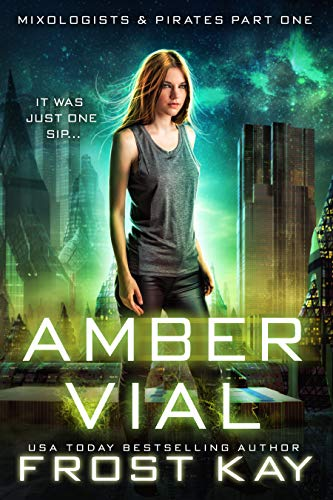 Amber Vial (Mixologists and Pirates Book 1)