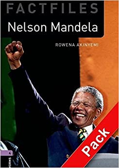 Oxford Bookworms Library Factfiles: Stage 4: Nelson Mandela Audio CD Pack: 1400 Headwords (Oxford Bookworms ELT) by Rowena Akinyemi (2008-04-17)