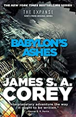 The sixth book in the NYT bestselling Expanse series, Babylon's Ashes has the galaxy in full revolution, and it's up to the crew of the Rocinante to make a desperate mission to the gate network and thin hope of victory. Now a Prime Original s...