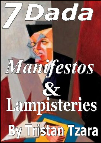 The Dada Manifestos & Lampisteries