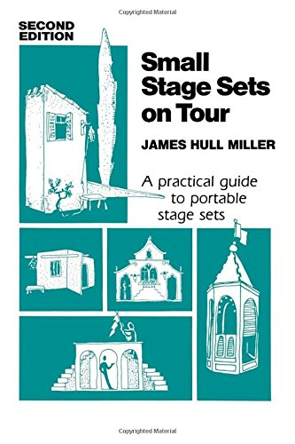 Pdf Arts Small Stage Sets on Tour: A Practical Guide to Portable Stage Sets