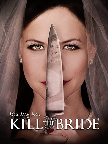 you-may-now-kill-the-bride