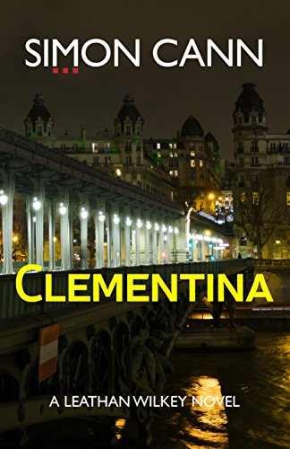 Clementina (Leathan Wilkey Book 1) by [Cann, Simon]