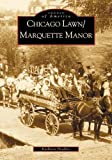 img - for Chicago Lawn/Marquette Manor (IL) (Images of America) book / textbook / text book