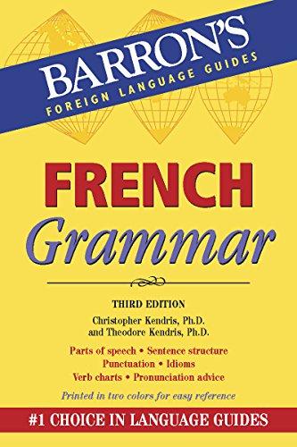 (French Grammar (Barron's Grammar)