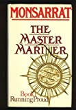 img - for Master Mariner: Running Proud by Nicholas Monsarrat (1979-03-03) book / textbook / text book