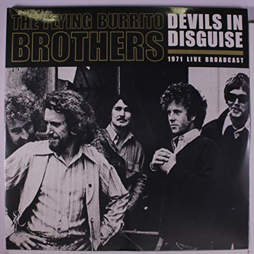 devils in disguise: 1971 live broadcast (The Flying Burrito Brothers Devil In Disguise)