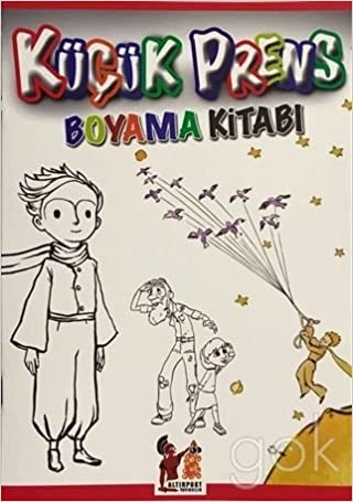 Kucuk Prens Boyama Kitabi Collective 9789752445390 Amazon Com