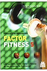 Factor fitness 5/ 5-Factor Fitness: Los secretos de las dietas y fitness de los mejores de Hollywood/ The Diet and Fitness Secret of Hollywood's A-list by Harley Pasternak (2007-10-23) Paperback