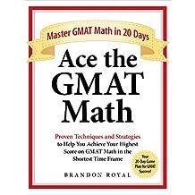 Ace the GMAT Math: Master GMAT Math in 20 Days (English Edition)